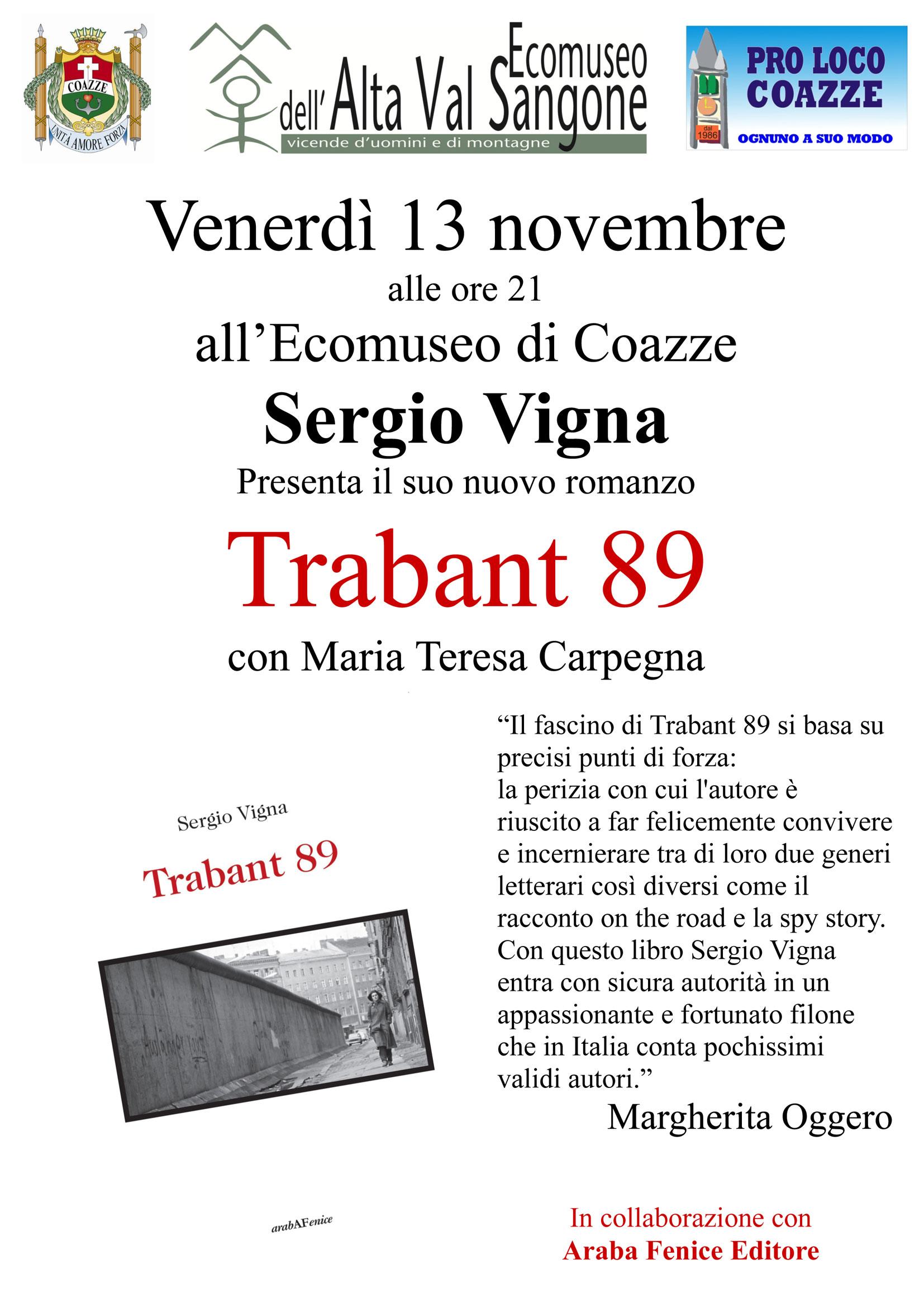 """Presentazione romanzo """"Trabant 89"""" di Sergio Vigna – Venerdì 13 novembre 2015 – Coazze"""