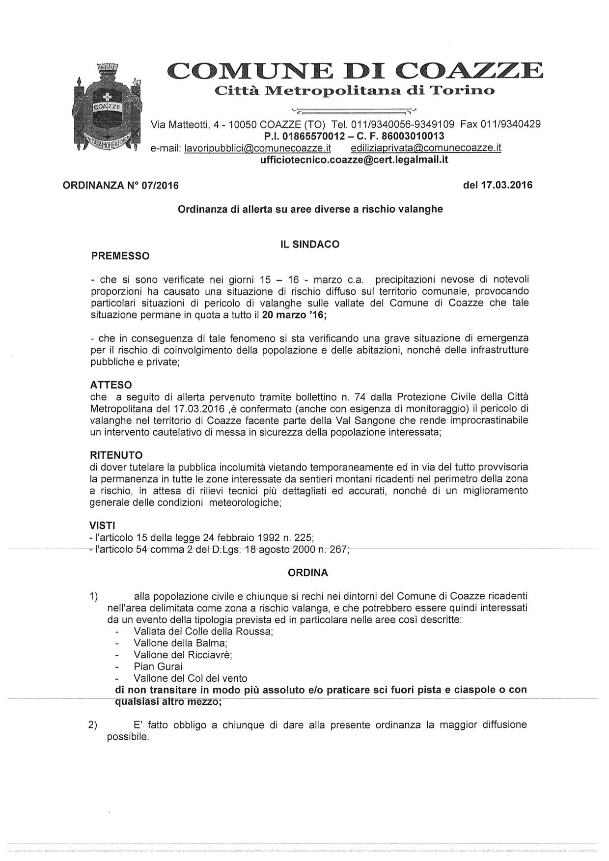 ordinanza n.07/2016  del 17/03/2016 ORDINANZA DI ALLERTA SU AREE DIVERSE A RISCHIO VALANGHE