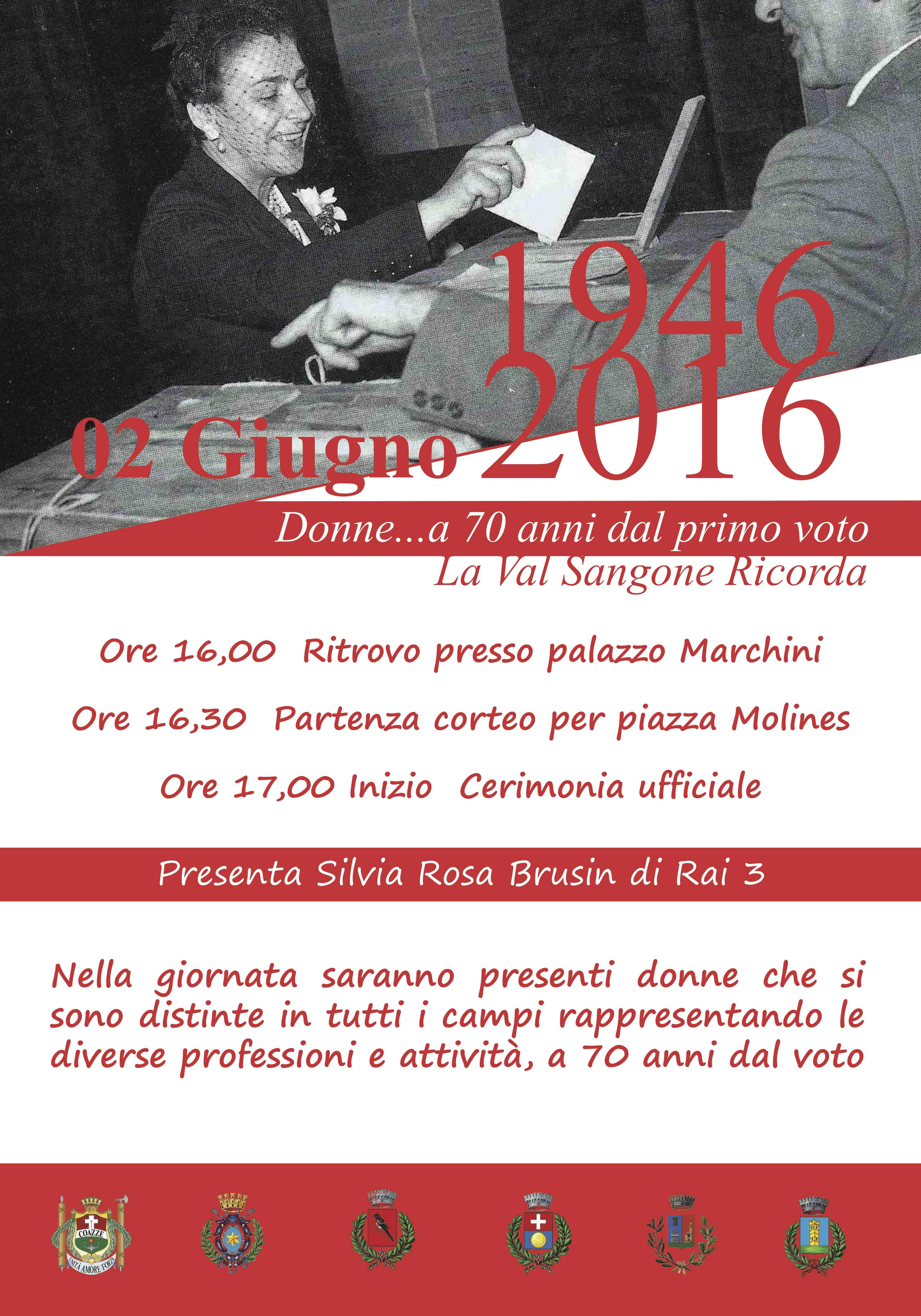 02 giugno 1946/2016 Donne…. a 70 anni dal primo voto La Val Sangone Ricorda