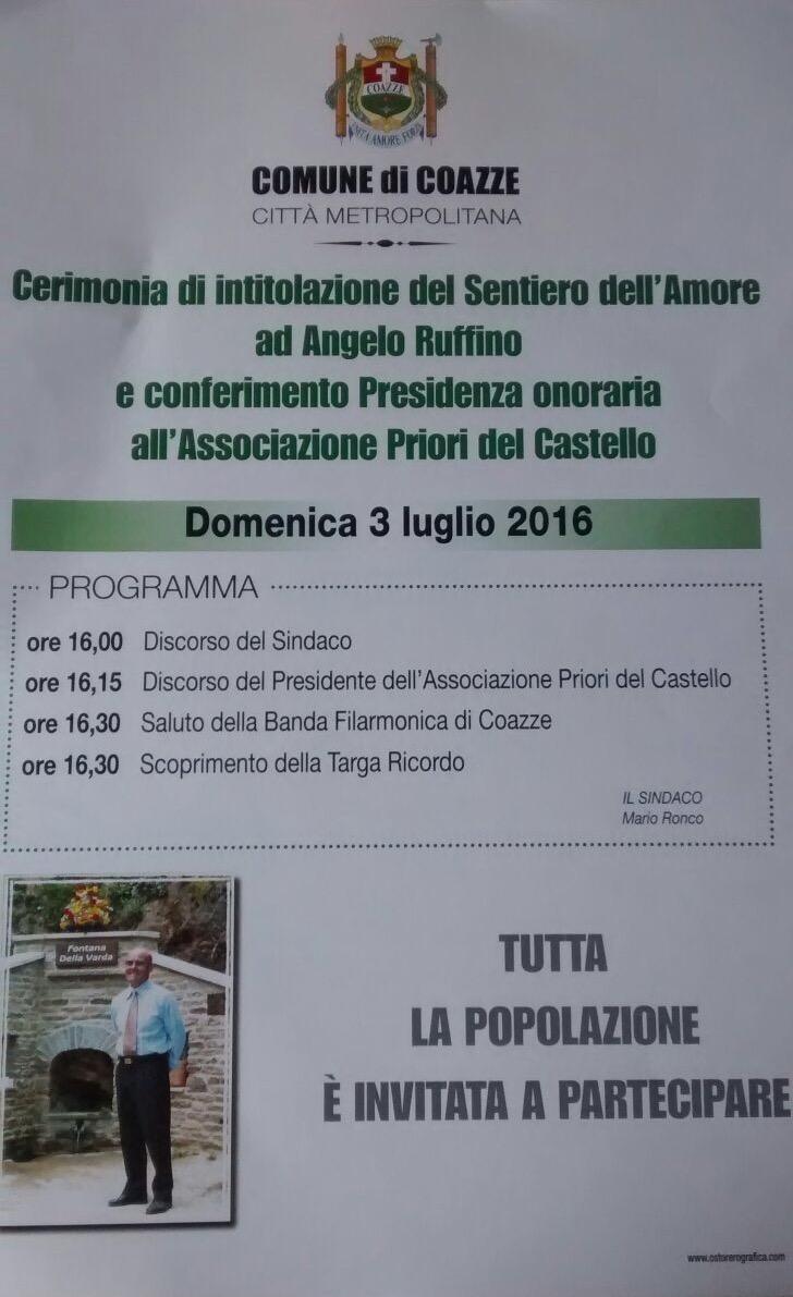 Cerimonia di intitolazione del Sentiero dell'Amore ad Angelo Ruffino e Conferimento Presidenza Onoraria all'associazione Priori del Castello – Domenica 3 luglio 2016